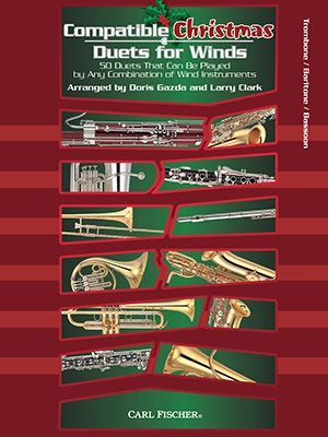 Compatible Christmas Duets For Winds: Trombone Or Baritone Or Bassoon Bass Clef