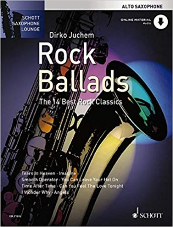 Schott Saxophone Lounge: Rock Ballads: Alto Sax: Book & Cd (Juchem)