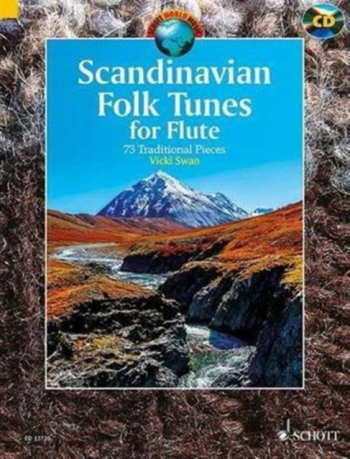 Scandinavian  Folk Tunes: 73 Traditional Pieces: Flute: Book & Cd (Stephen)
