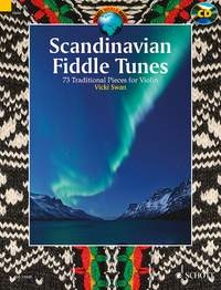 Scandinavian  Fiddle Tunes: 73 Traditional Pieces: Violin: Book & Cd (Swan)