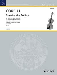 Sonata La Folia: D Minor Op5: 12: Violin & Piano (Schott)
