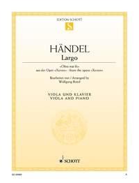 Largo From The Opera Xerses: Viola & Piano (Schott)