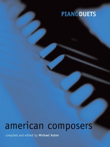 Piano Duets: American Composers (Aston)