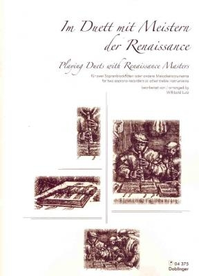 Playing Duets With Renaissance Masters: 2 Descants Ot 2 Treble Recorders (Lutz)