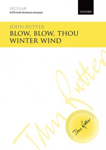 Blow Blow Thou Winter Wind: Vocal: Satb & Piano (Anniversary Edition)