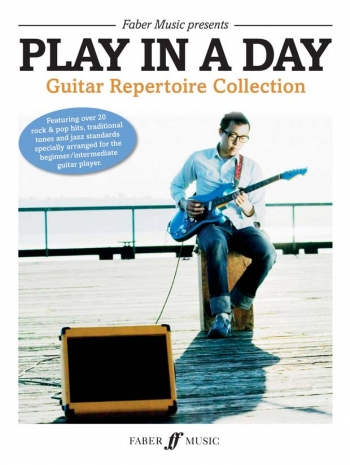 Play In A Day: Guitar Repertoire Collection