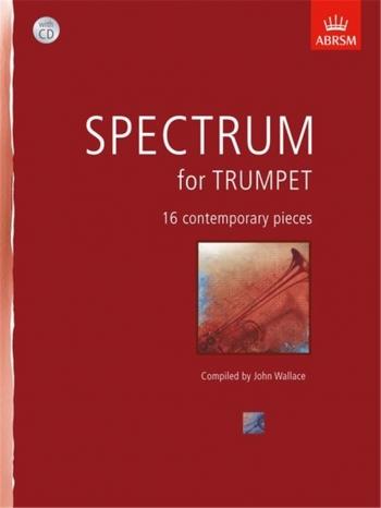 Spectrum For Trumpet Book & CD: John Wallace (ABRSM)