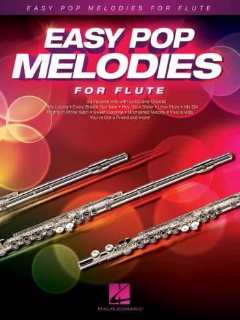 Easy Pop Melodies - For Flute: Melody Line With Lyrics & Chords