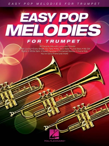 Easy Pop Melodies - For Trumpet: Melody Line With Lyrics & Chords