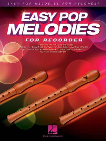 Easy Pop Melodies - For Recorder: Melody Line With Lyrics & Chords