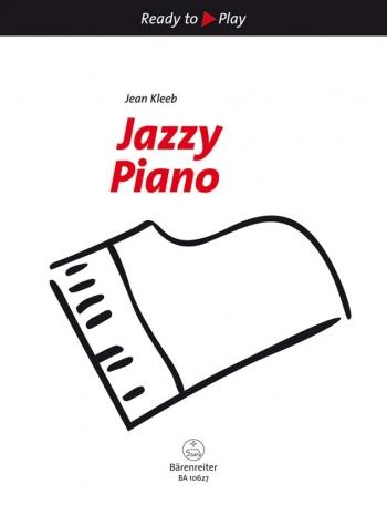 Ready To Play: Jazzy Piano  (Barenreiter)