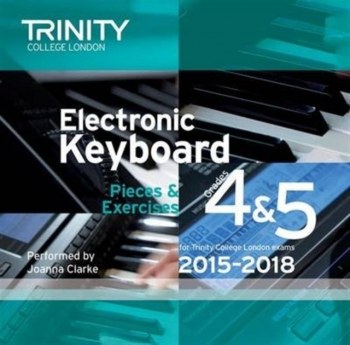 Trinity College London Electronic Keyboard: 2015-2018 Grade 4-5: CD Only