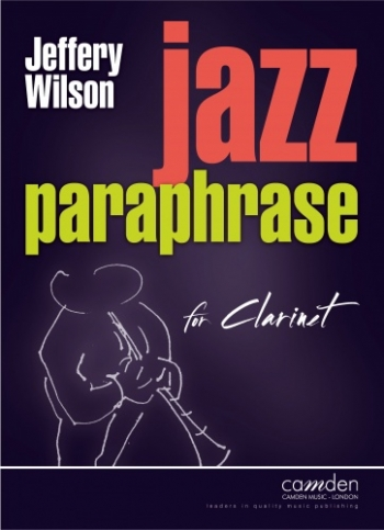 Jazz Paraphrase For Clarinet Studies (wilson)