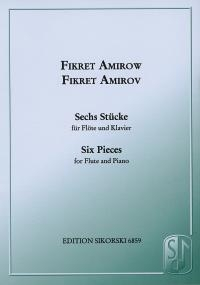 6 Pieces For Flute & Piano ( Sikorski )