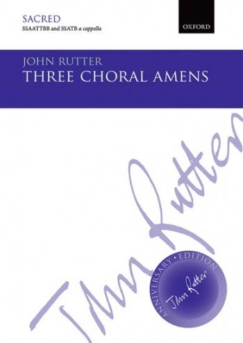 Three Choral Amens: SSAATTBB And SSATB Unaccompanied