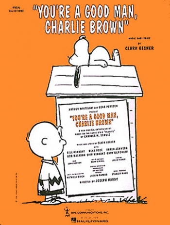 You're A Good Man Charlie Brown: Piano Vocal Guitar: Broadway Musical (Gesner)