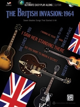 Ultimate Easy Guitar Play-Along: The British Invasion: 1964 Guitar & Tab Book & Cd