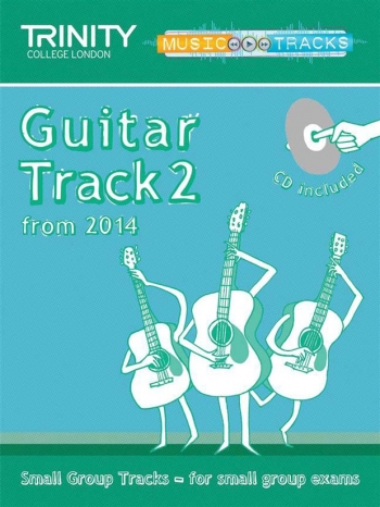 Trinity Music Tracks: Guitar Track 2 From 2014: Small Group Tracks  Book & Cd