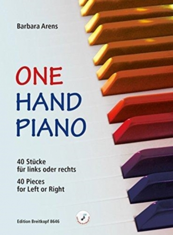 One Hand Piano: 40 Pieces For Left Or Right (Arens)