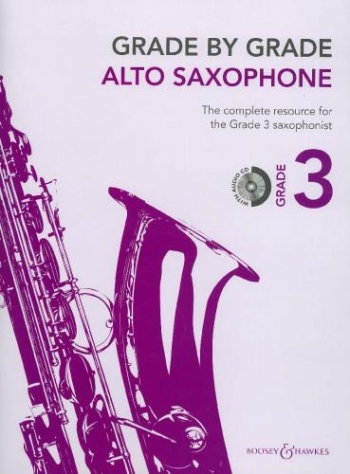 Grade By Grade Alto Saxophone: Grade 3: Book & Cd