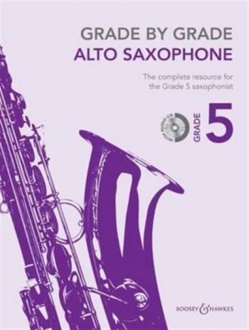 Grade By Grade Alto Saxophone: Grade 5: Book & Cd