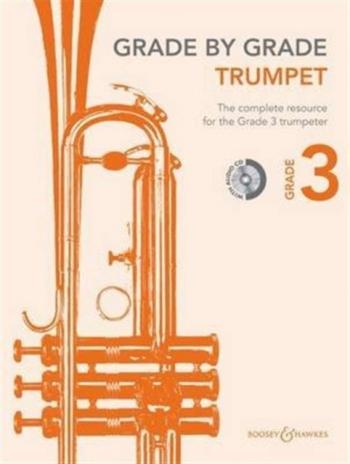 Grade By Grade Trumpet: Grade 3: Book & Cd