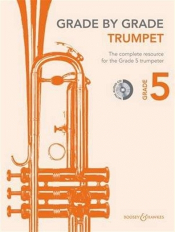 Grade By Grade Trumpet: Grade 5: Book & Cd