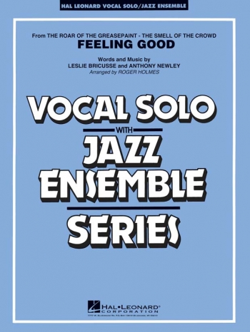 Feeling Good: Hal Leonard Vocal Solo Jazz Ensemble Series: Sc&Pts  (arr Bricusse)