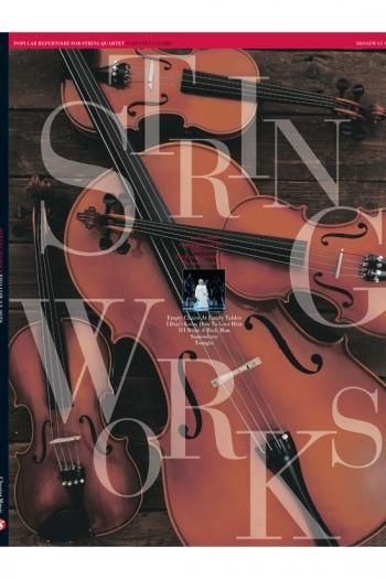 Stringworks: Broadway String Quartet: Sc&pts