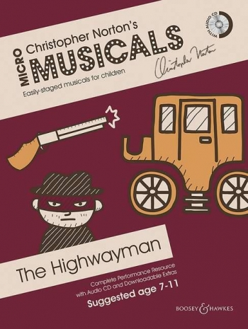 Micro Musicals:  The Highwayman 7-11 Christopher Norton  Book & Cd