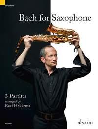 Bach For Saxophone: 3 Partitas: BWV 1002, BWV 1004, BWV 1006: Soprano Or Alto Saxophone Solo