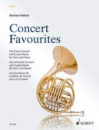 Concert Favourites: The Finest Concert And Encore Pieces: Horn In F And Piano