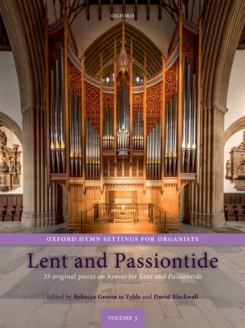 The Oxford Book Of Lent And Passiontide Vol 3: Organ Music