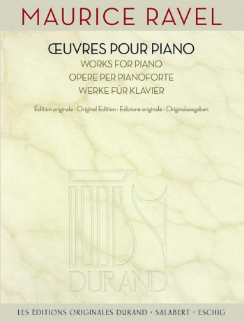 Œuvres Pour Piano - Works For Piano (Durand)