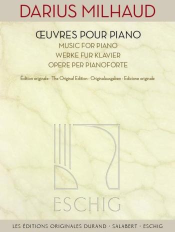 Œuvres Pour Piano - Works For Piano  (Eschig)