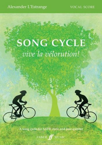 Song Cycle: Vive La Velrution: Vocal Score SATB Chorus (E Estrange)