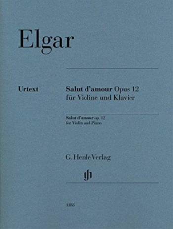 Salut Damour E Major Op.12: Violin And Piano (Henle)