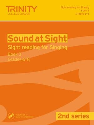 Sound At Sight Singing Book 3: Grade 6-8 Sight-Reading 2nd Series  Book & CD
