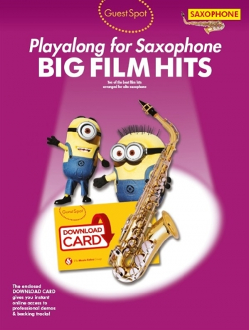 Guest Spot: Big Film Hits Alto Saxophone (Book/Download Card)