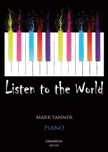 Listen To The World: Piano: Grade 8+