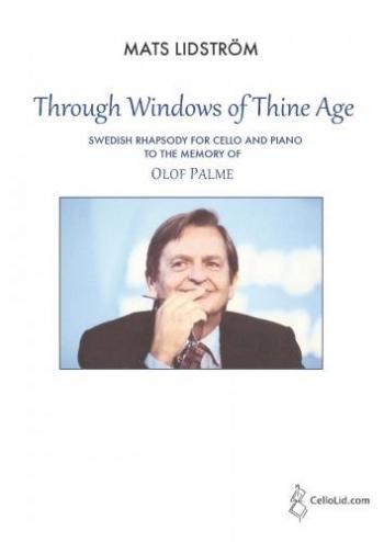 Through Windows Of Thine Age - A Swedish Rhapsody: Cello And Piano