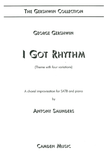 I Got Rhythm: Vocal: SATB (Saunders)