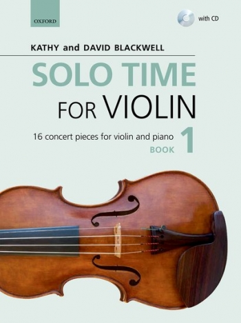 Solo Time For Violin Book 1 + CD: 16 Concert Pieces (Blackwell