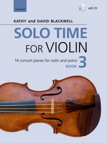 Solo Time For Violin Book 3 + CD: 16 Concert Pieces (Blackwell