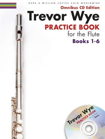 Practice Book For The Flute Omnibus Edition Books 1-6 Book & Cd (Wye)
