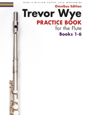 Practice Book For The Flute Omnibus Edition Books 1-6 Book (Wye)