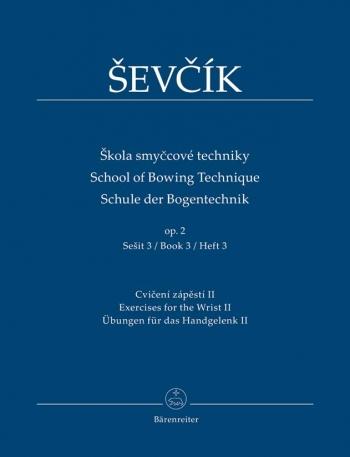 School Of Bowing Technique Violin: Op.2 Part 3 (Barenreiter)