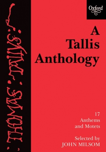 A Tallis Anthology: 17 Anthems And Motets: Vocal Score (Milsom)
