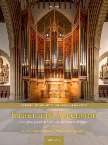 Oxford Hymn Settings For Organists: Easter And Ascension Vol.4