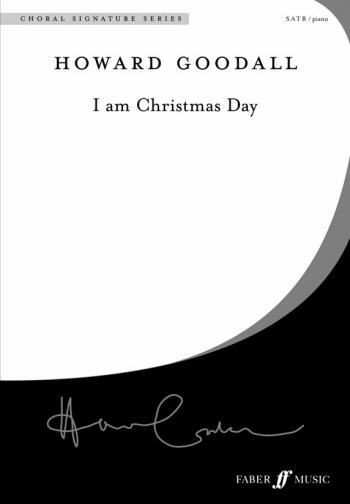 I Am Christmas Day: Vocal SATB